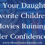 Are Your Daughter's Favorite Children's Movies Ruining Her Confidence?