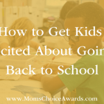 How to Get Kids Excited About Going Back to School