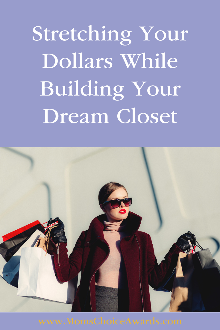 Stretching Your Dollars While Building Your Dream Closet