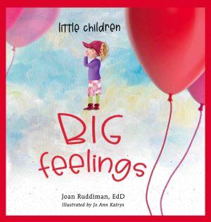 Little Children, BIG Feelings cover art.