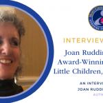 Interview with Mom's Choice Award-Winner Joan Ruddiman, EdD
