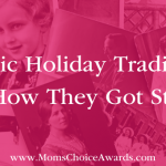 Classic Holiday Traditions and How They Got Started