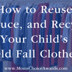 How to Reuse, Reduce, and Recycle Your Child's Old Fall Clothes