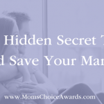 The Hidden Secret That Could Save Your Marriage