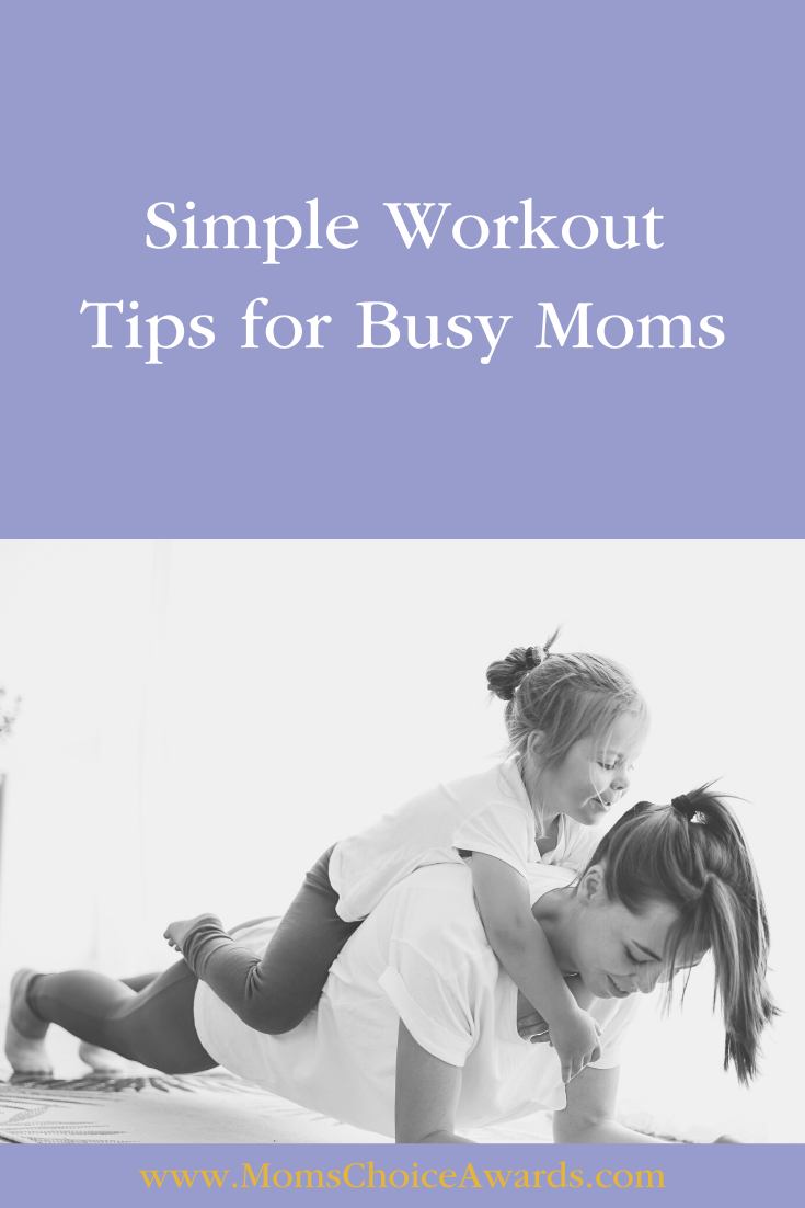 Simple Workout Tips for Busy Moms